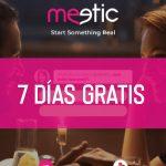 Meetic 7 Días gratis
